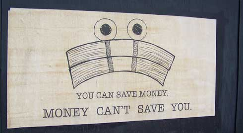 Save money - money can't save you